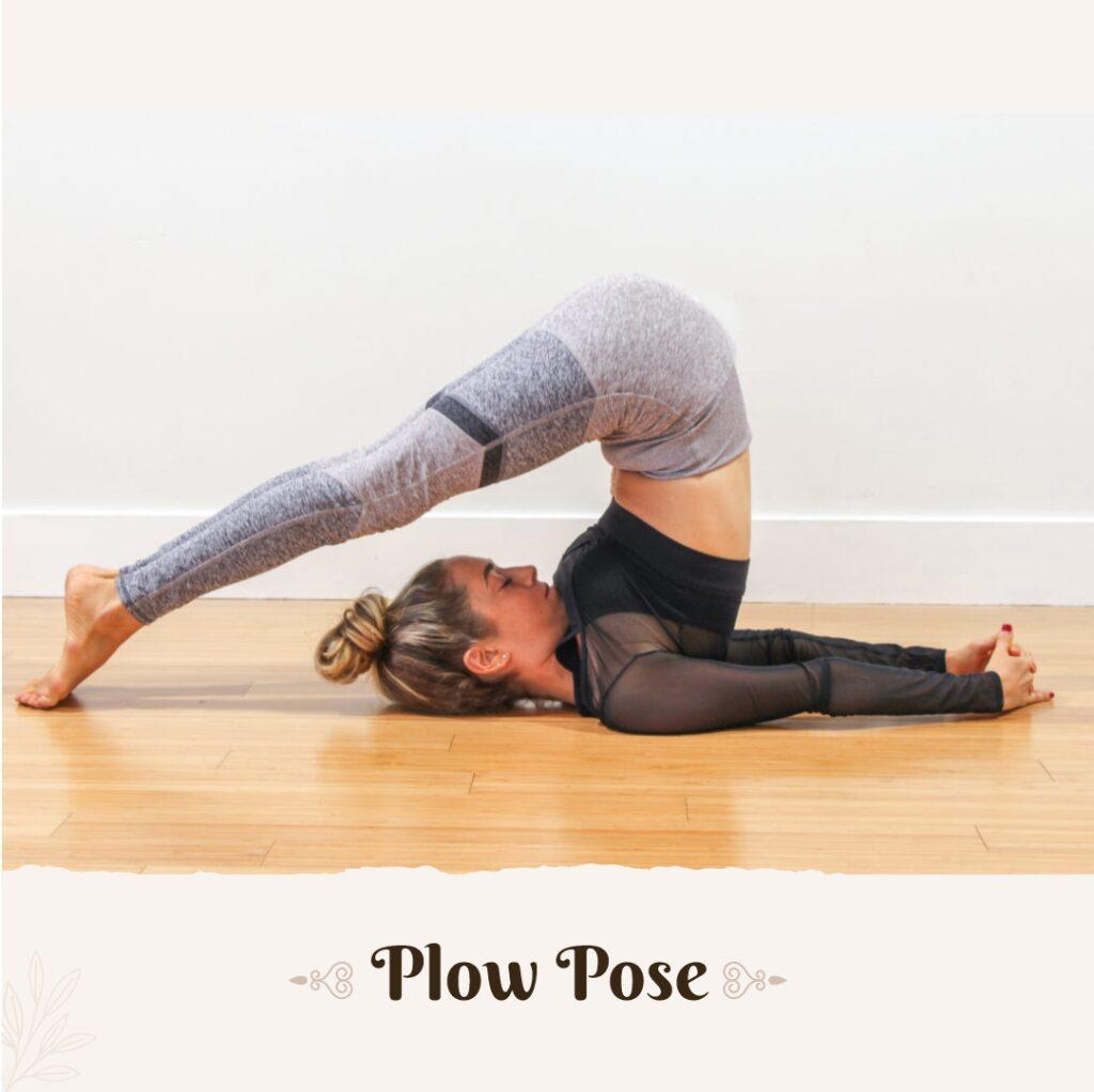 Plough Pose