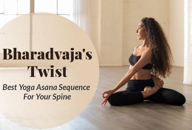 Bharadvaja's Twist pose